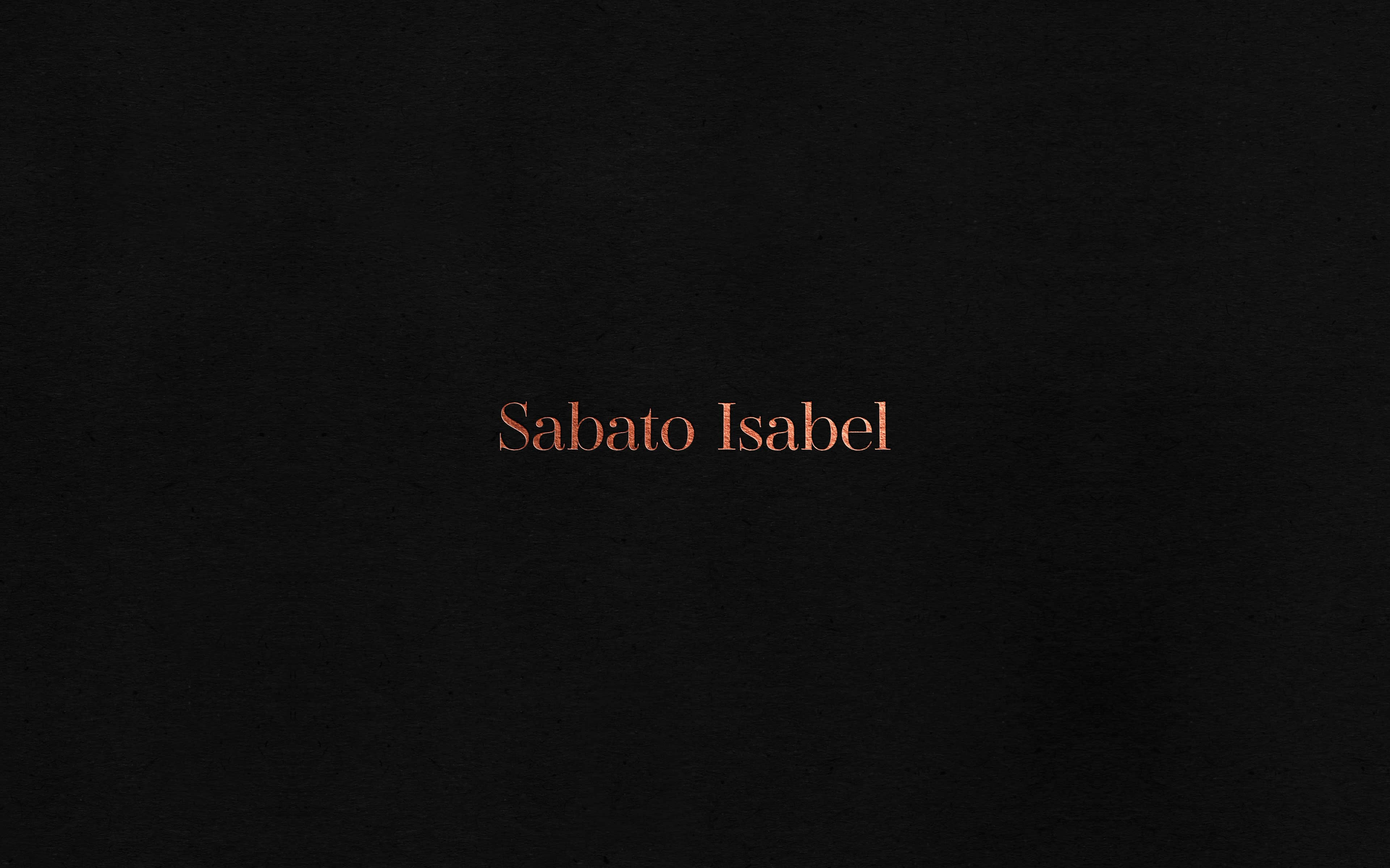 Sabato Isabel. Name. Design Agency.